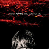 Bryan Adams - The Best Of Me [CD]