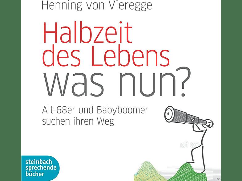 Halbzeit des Lebens - was nun? - (CD)