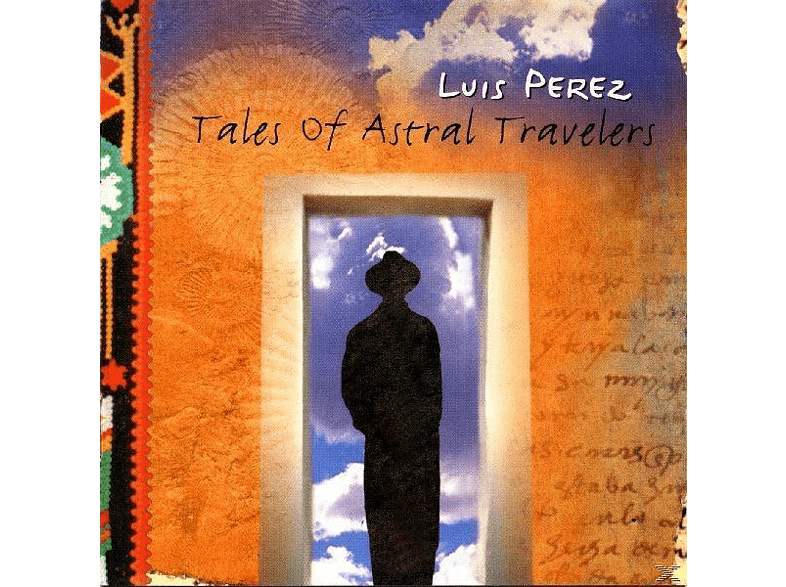 Luis Perez - Tales Of Astral Travel [CD]