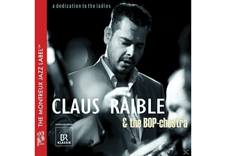 Claus Raible & Bop-chestra - A Dedication To The Ladies  - (CD)