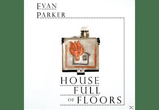 Evan Parker - House Full Of Floors  - (CD)