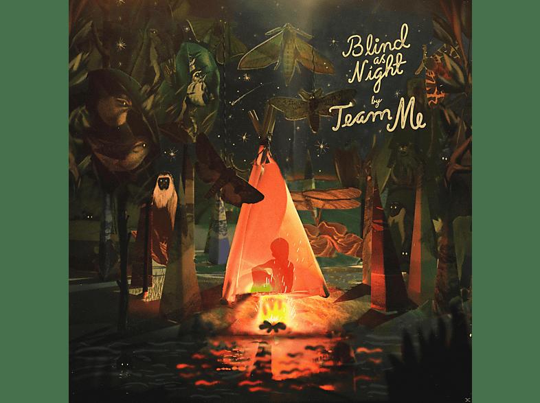Team Me - Blind As Night [Vinyl]