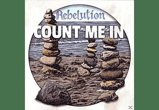 Rebelution - Count Me In  - (CD)