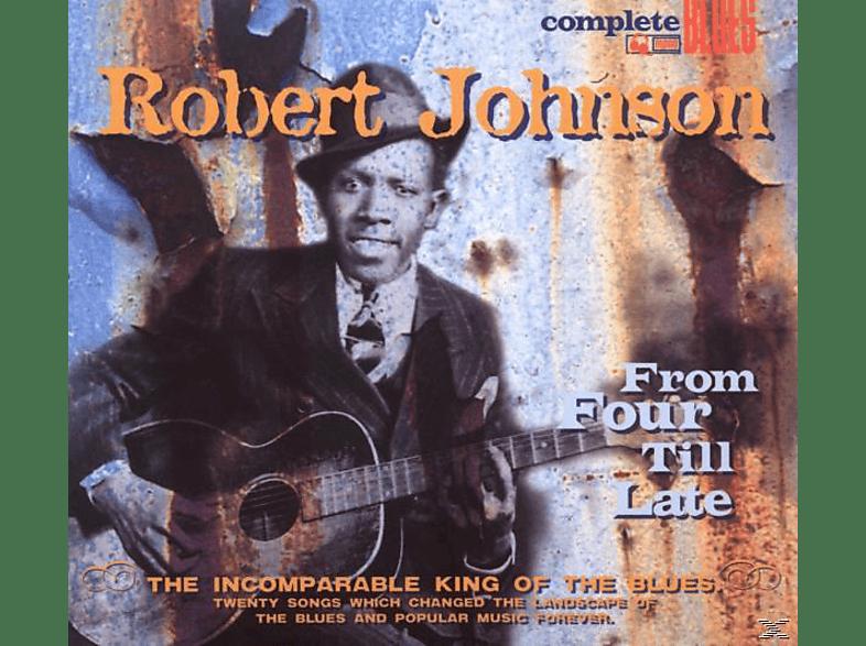 Robert Johnson - From Four Till Late [CD]