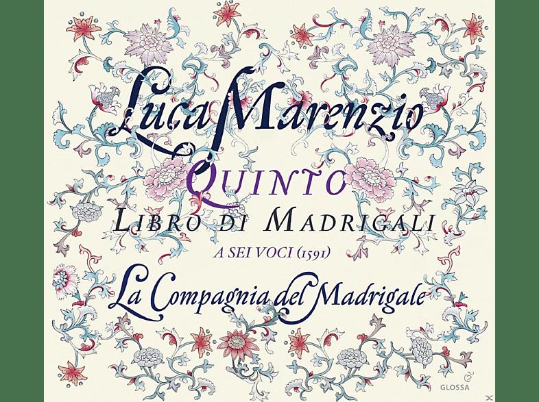 La Compagnia Del Madrigale - Quinto Libro Di Madrigali A Sei Voci 1591 [CD]