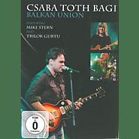 Mike Stern, Trilok Gurtu, Csaba Toth Bagi - Csaba Toth Bagi Balkan Union [DVD]