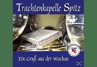 Trachtenkapelle Spitz - Ein Gruß aus der Wachau  - (CD)