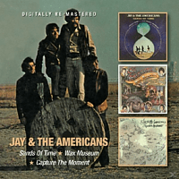 Jay & The Americans - Sands Of Time/Wax Museum/Capture The Moment - [CD]