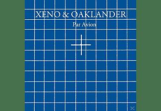 Xeno & Oaklander - Par Avion  - (Vinyl)