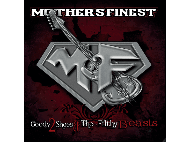 Mother's Finest - Goody 2 Shoes & The Filthy Beasts [CD]