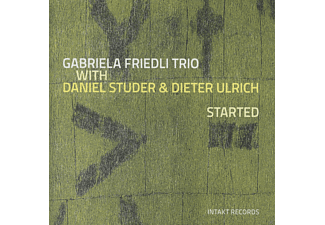 Gabriela Friedli Trio With Daniel Studer & Dieter Ulrich - Started - (CD)