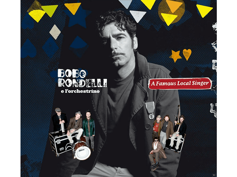Bobo Rondelli, L'Orchestrino, Bobo E L'orchestrino Rondelli - A Famous Local Singer [CD]