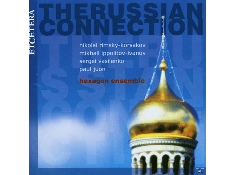 Hexagon Ensemble - The Russian Connections Three [CD]