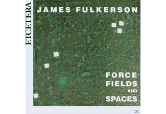 James Fulkerson - Force Fields And Spaces - (CD)