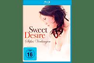 SWEET DESIRE-SÜSSES VERLANGEN [Blu-ray]