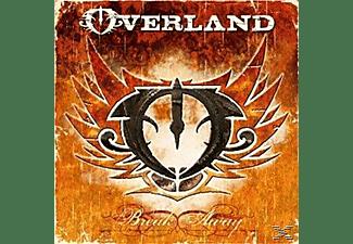 Overland, Steve Overland - BREAK AWAY  - (CD)