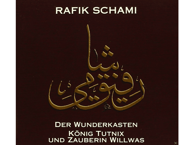 Rafik Schami - Der Wunderkasten-König Tutnix Zauberin Willwas - (CD + Buch)