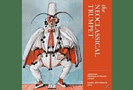 Jonathan Freeman-Adwood, Daniel-ben Pienaar - The Neoclassical Trumpet [CD]