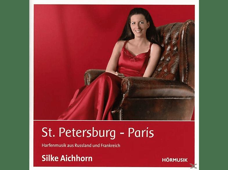 Silke Aichhorn - St.Petersburg-Paris [CD]