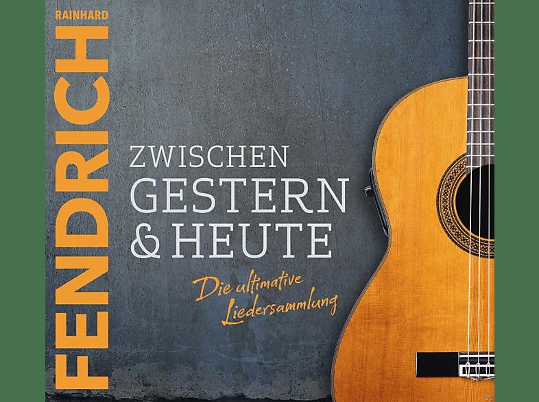 Rainhard Fendrich - Zwischen Gestern & Heute-Die Ultimative Liedersa [CD]