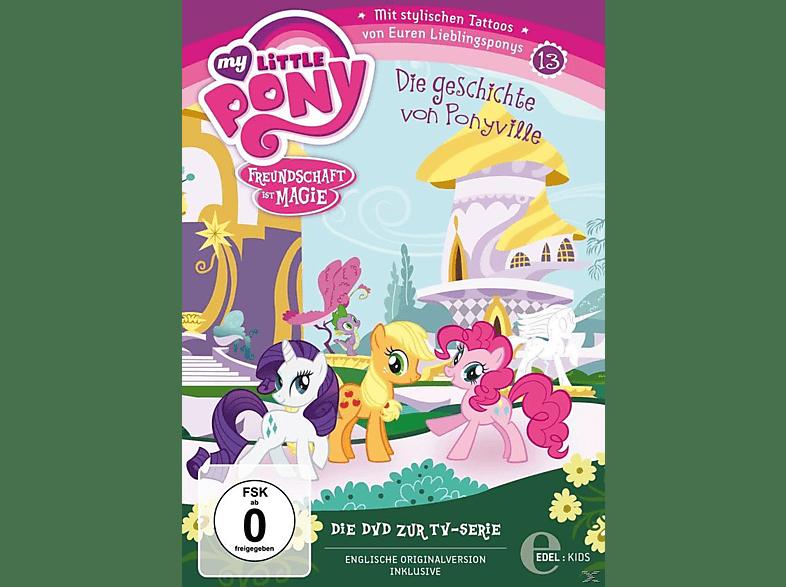 013 - My Little Pony - Die Geschichte von Ponyville [DVD]