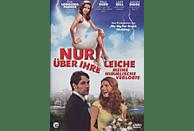NUR ÜBER IHRE LEICHE - MEINE HIMMLISCHE VERLOBTE [DVD]