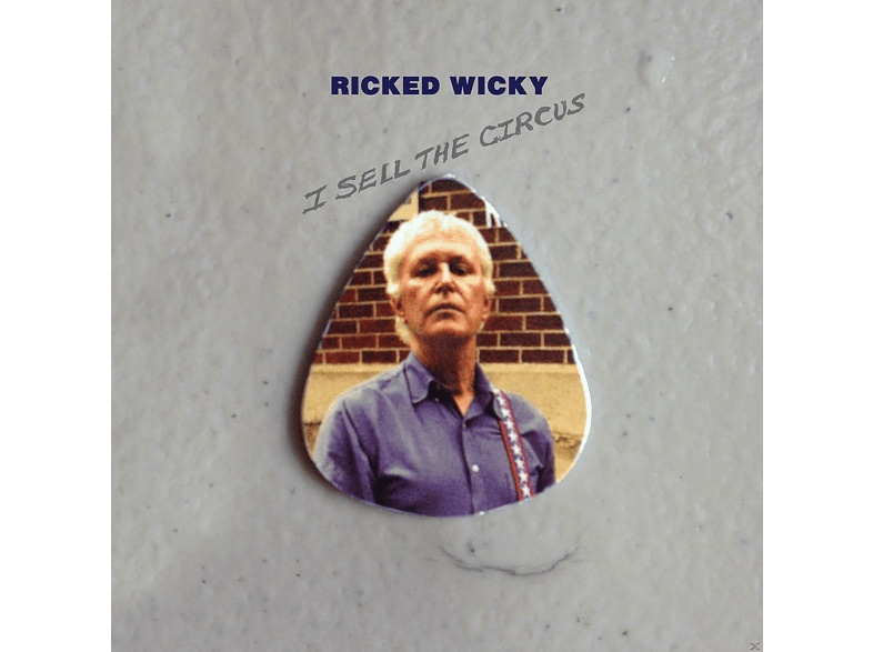 Ricked Wiky - I Sell The Circus [CD]