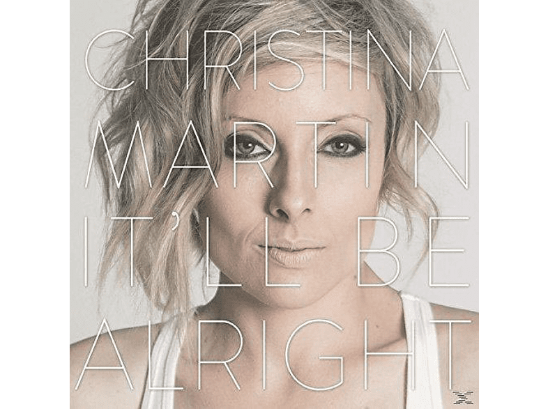 Christina Martin - It'll Be Alright (Lp) [Vinyl]