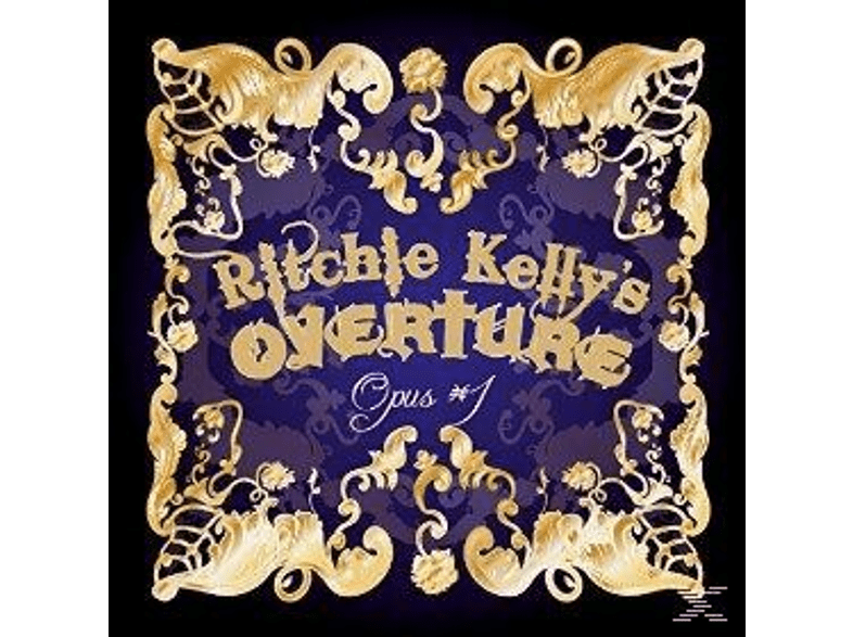 Ritchie Kelly's Overture - Opus #1 [CD]