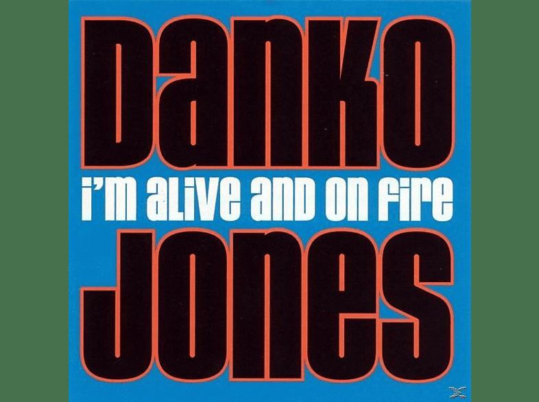 Danko Jones - I'm Alive And On Fire (Vinyl) [Vinyl]