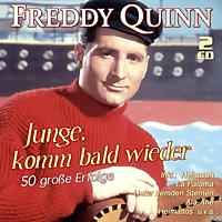 Freddy Quinn - Junge, Komm Bald Wieder. 50 Große Erfogle [CD]