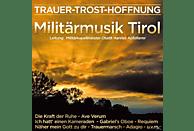 Militärmusik Tirol - Trauer-Trost-Hoffnung [CD]