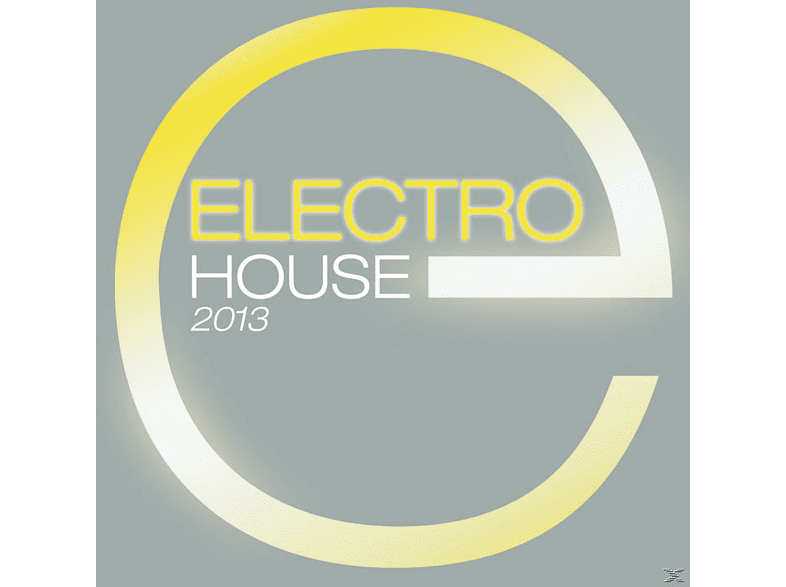 VARIOUS - Electro House 2013 [CD]