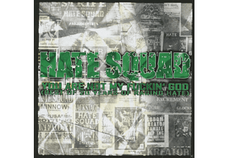 Hate Squad - You Are Not My Fuckin'god (Best Of 20 Years Of Raging Hate)  - (CD)