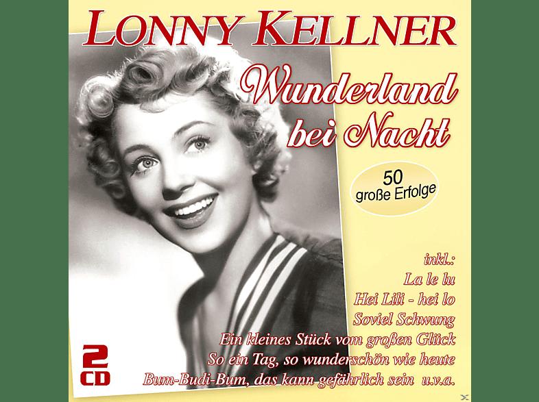 Lonny Kellner - Wunderland Bei Nacht-50 Große Erfolge [CD]