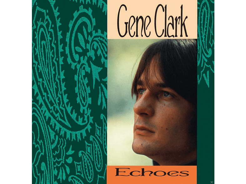 Gene Clark - Echoes [CD]