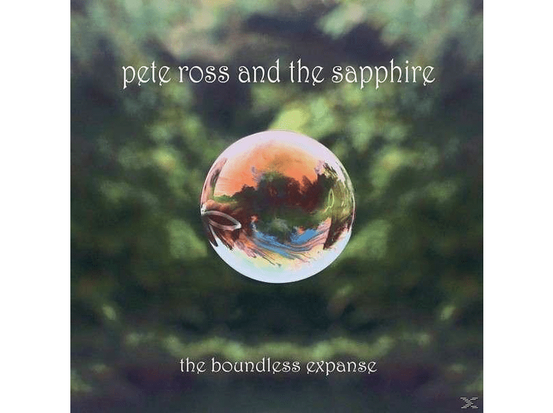 Pete Ross, Sapphire - The Boundless Expanse [CD]