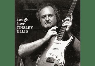 Tinsley Ellis - Tough Love  - (CD)