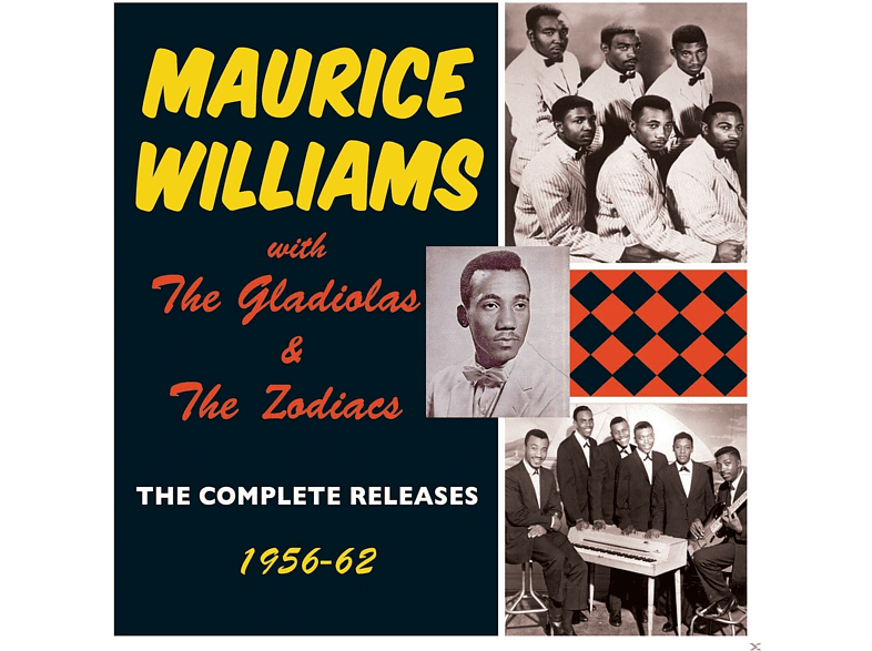 Maurice Williams, The Gladiolas, Zodiacs - The Complete Releases 1956-62 [CD]