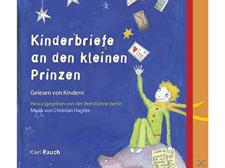Christian Hagitte - Kinderbriefe an den kleinen Prinzen - (CD)