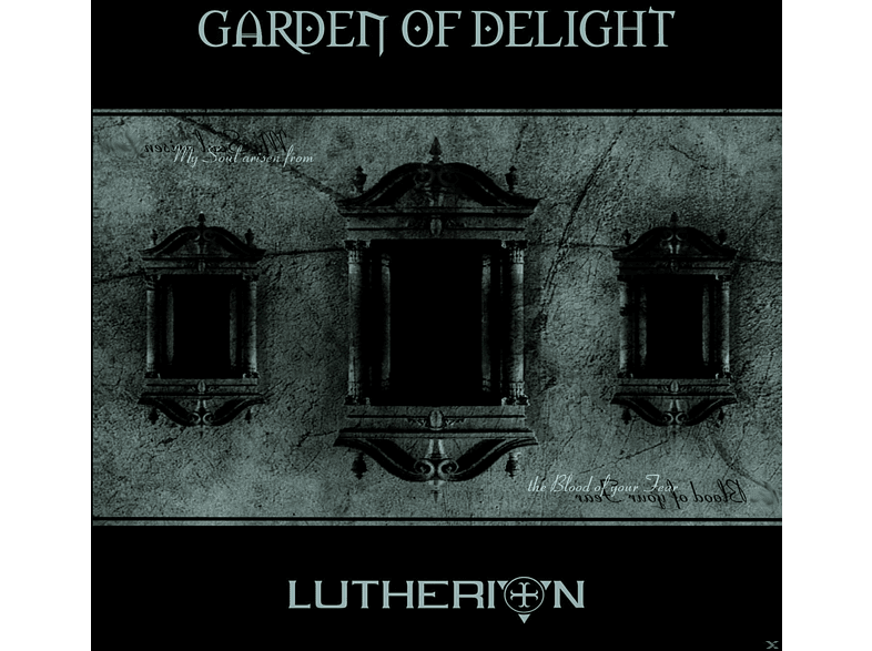 Garden Of Delight - Lutherion (rediscovered 2013) [CD]