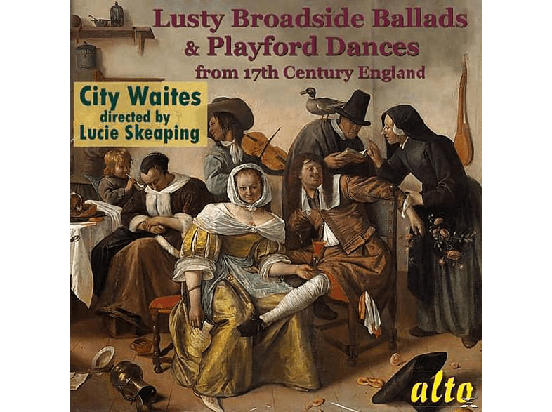 The City Waites, Lucie Skeaping - Lusty Broadside Ballads & Playford Dances [CD]