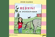 Heike Makatsch - Hedvig! Im Pferedefieber - (CD)
