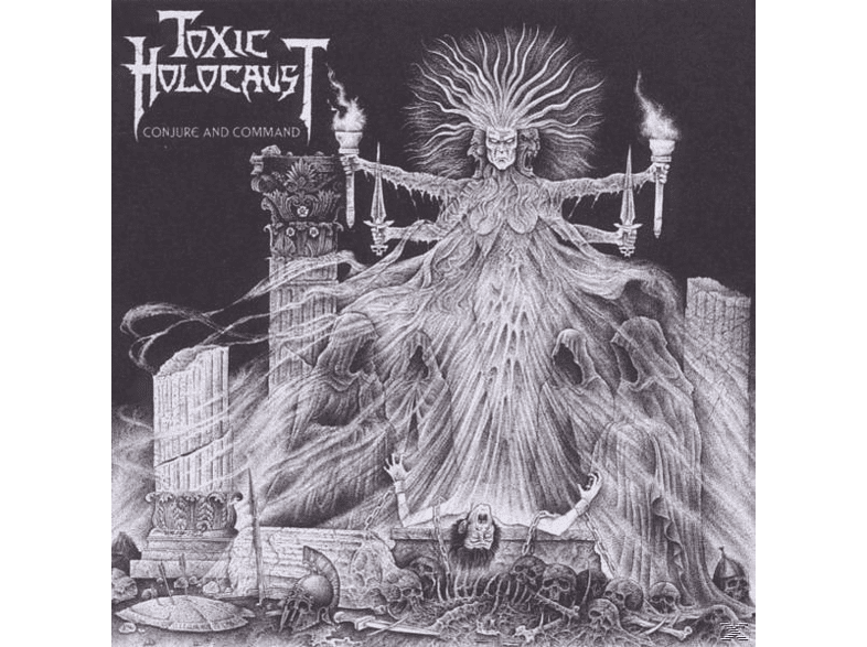Toxic Holocaust - Conjure And Command [CD]