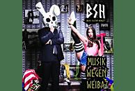 Bass Sultan Hengzt - Musik wegen Weibaz [CD]