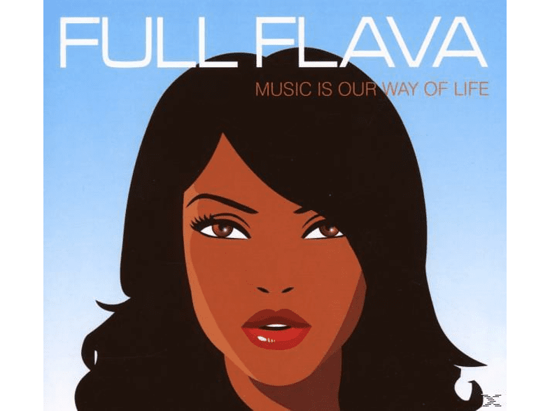 Full Flava - Music Is My Way Of Life [CD]