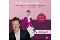 Guido Maria Kretschmer - Eine Bluse Macht Noch Keinen Sommer - (CD)