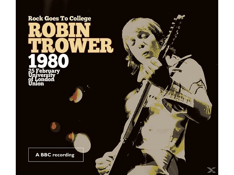 Robin Trower - Rock Goes To College [CD]