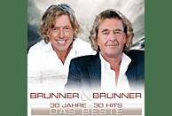 Brunner & Brunner - 30 Jahre - 30 Hits - Das Beste [CD]
