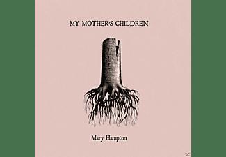 Mary Hampton - My Mother's Children  - (CD)
